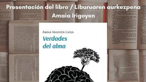 Cartel de la presentación 'Verdades del alma', de Amaia Irigoyen